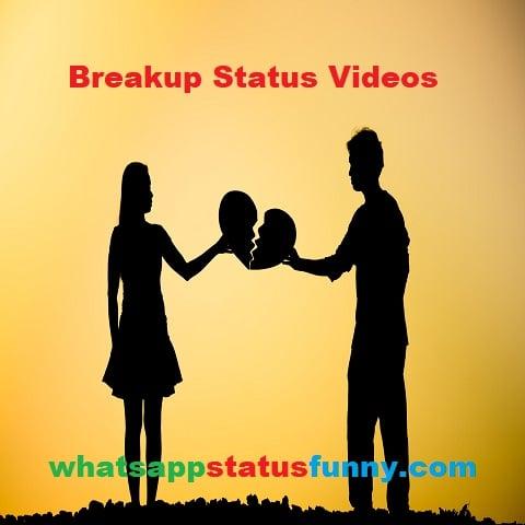 Breakup Status Video Download