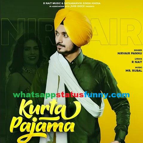 Kurta Pajama Song Nirvair Pannu Whatsapp Status Video Download