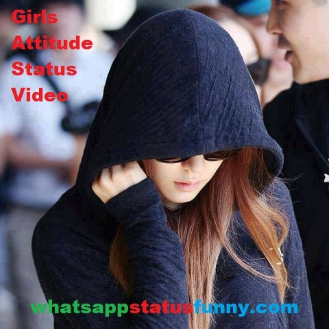 Girls Attitude Status Video Download