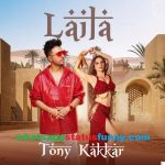 Laila Song Tony Kakkar Whatsapp Status Video Download