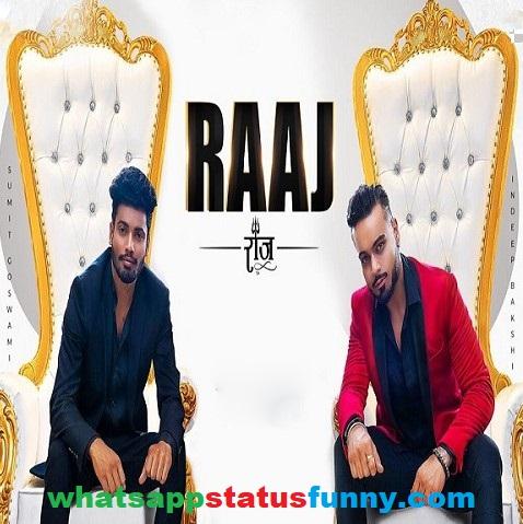 Raaj Song Sumit Goswami Whatsapp Status Video Download
