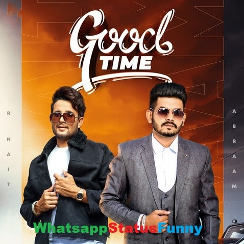 Good Time Song Abraam Whatsapp Status Video Download