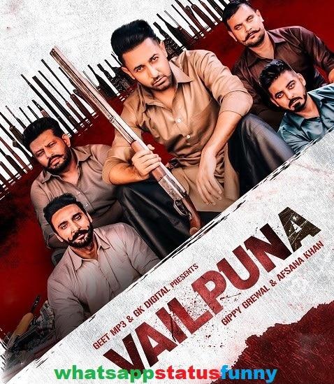 Vailpuna Song Gippy Grewal Whatsapp Status Video Download