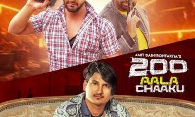 200 Aala Chaaku Song Amit Saini Rohtakiya Status Video Download