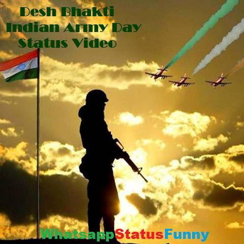 Desh Bhakti Indian Army Day Whatsapp Status Video Download