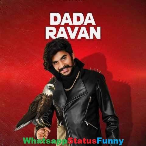 Dada Ravan Song Gulzaar Chhaniwala Status Video Download