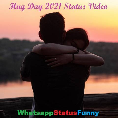 Happy Hug Day 2021 Status Video Download