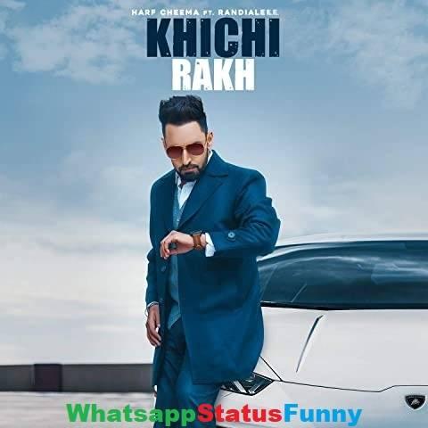 Khichi Rakh Song Harf Cheema Whatsapp Status Video Download