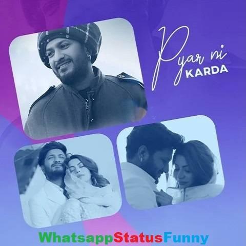 Pyar Ni Karda Song G khan Whatsapp Status Video Download