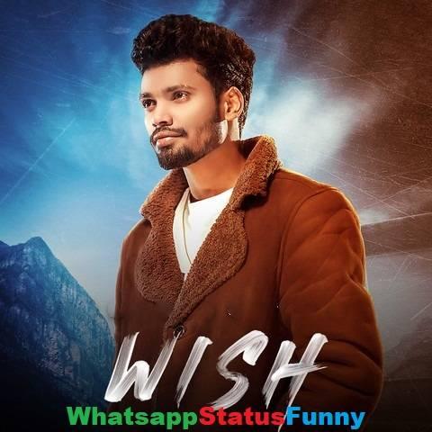 Wish Song Sumit Goswami Whatsapp Status Video Download
