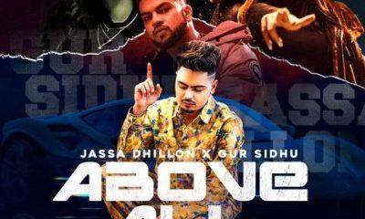 Above All Song Jassa Dhillon Gur Sidhu Status Video Download