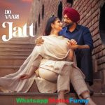 Do Vaari Jatt Song Jordan Sandhu Whatsapp Status Video Download