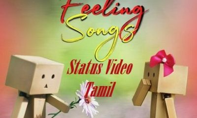 Love Feeling Song Status Video Tamil Download