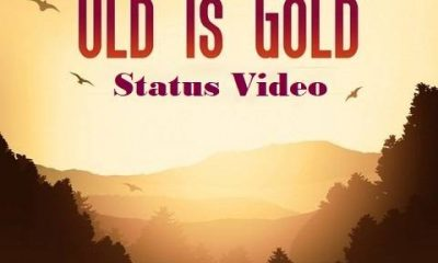 Old Is Gold Status Video Download For Whatsapp