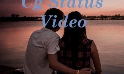 Cg Status Video Download