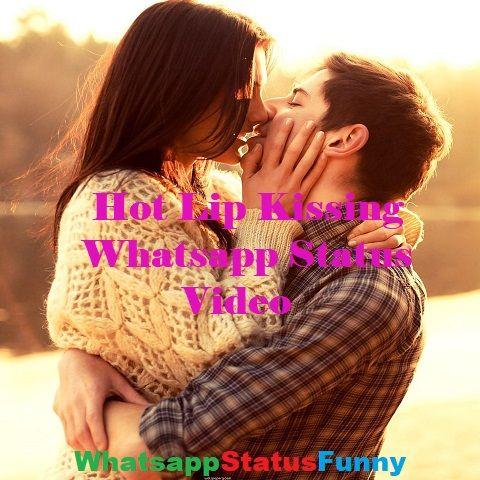Hot Lip Kissing Whatsapp Status Video Download