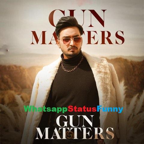 Gun Matters Song Jigar Whatsapp Status Video Download