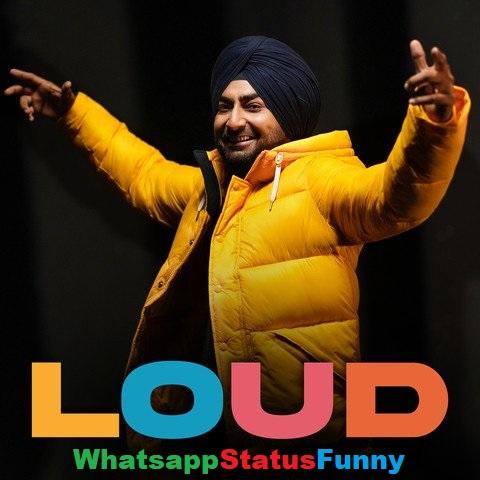 Loud Song Ranjit Bawa Whatsapp Status Video Download