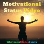 Motivational Status Video Download For Whatsapp