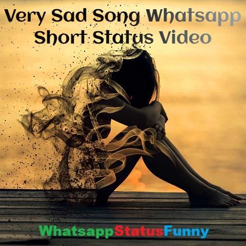 Very Sad Song Whatsapp Short Status Video Download